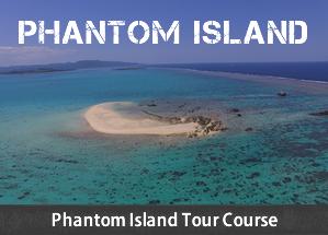 Phantom Island Tour Course